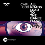 COX, Carl - All Roads Lead To The Dance Floor (remixes) (Front Cover)
