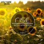 Rise: Tech Expression Part 4