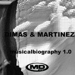 Musical Biography 1 0 (Dimas & Martinez)