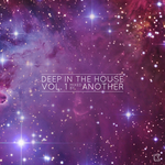 Deep In The House Vol 1