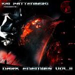 Dark Enemies Vol II