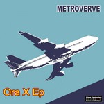 METROVERVE - Ora X EP (Front Cover)