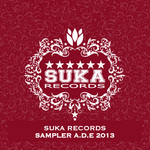 Suka Records Sampler ADE 2013