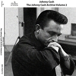 The Johnny Cash Archive Vol 2