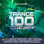 Trance 100: Best Of 2013
