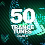50 Trance Tunes Vol 35
