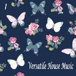 Versatile House Music Vol 1
