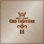 World's Largest Club Collection Vol 3