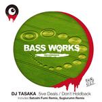 DJ TASAKA - 5ive Deals/Don't Holdback (Front Cover)