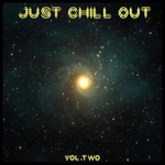 Just Chill Out Vol 2
