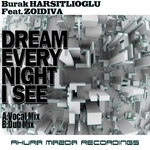 Dream Every Night I See