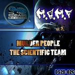 Murder People / The Scientific Team
