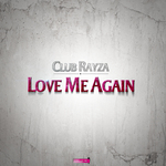 Love Me Again (remixes)