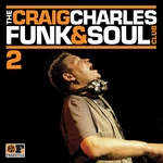 VARIOUS - The Craig Charles Funk & Soul Club Volume 2 (Front Cover)