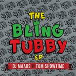 The Bling Tubby EP