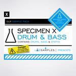 Specimen X: Drum & Bass (Sample Pack WAV/APPLE/LIVE/REASON)