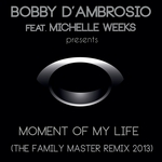 Moment Of My Life (The Family Master Remix 2013)