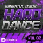 Essential Guide: Hard Dance Vol 02