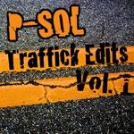 P SOL - Traffick Edits Vol 1 (Back Cover)
