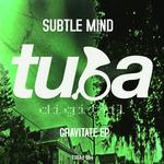 SUBTLE MIND - Gravitate EP (Front Cover)