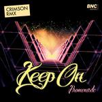 Keep On (Crimson Remix)