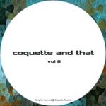 Coquette & That - Vol 8
