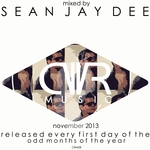 November 2013 - Mixed By Sean Jay Dee - Released Every First Day Of The Odd Months Of The Year