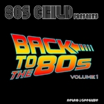 80'S CHILD - Back To The 80's Vol 1 (Front Cover)