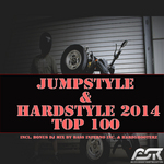 Jumpstyle & Hardstyle 2014 Top 100 (incl Bonus DJ Mix By Bass Inferno Inc & Hard5Hooterz)