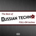 The Best Of Russian Techno - Full-On Techno