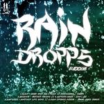 Rain Drops Riddim EP