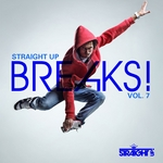 Straight Up Breaks! Vol 7