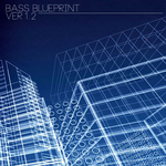 Bass Blueprint Ver 1 2