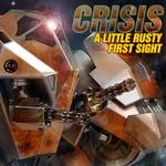 A Little Rusty/First Sight