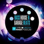 MIDI Focus: Bass House & Garage Beats (Sample Pack WAV/MIDI/MASCHINE)