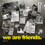 We Are Friends. (Vol 2)