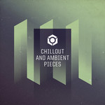 Chillout & Ambient Pieces