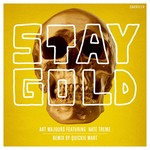 ART MAJOURS feat NATE TREME - Stay Gold (Front Cover)