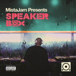 MistaJam Presents Speakerbox (Explicit)