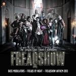 Freaqs By Night Freaqshow Anthem 2013