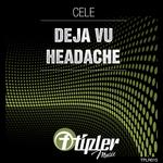 Deja Vu/Headache
