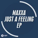 Just A Feeling EP