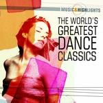 Music & Highlights: The World's Greatest Dance Classics