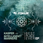 ANTHONY KASPER/INTELLIGENT MANNERS - Best Place Ever EP (Front Cover)