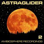 Astraglider 2