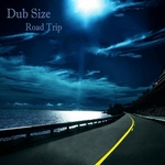 DUB SIZE - Road Trip (Front Cover)