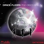 Dance Floors & Disco Balls