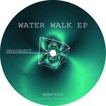 Water Walk EP