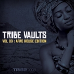 Tribe Vaults Vol 3: Afrohouse Edition