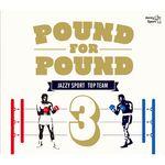Pound For Pound Vol 3